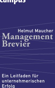 Glamourfreies Management by Helmut Maucher