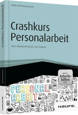 Praxisbuch Personalmanagement für Einsteiger