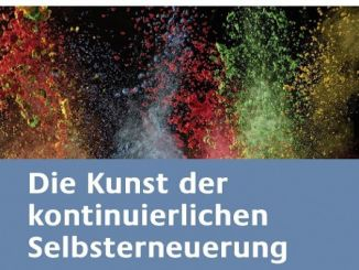 Changemanagement 2.0 Kunst der kontinuierlichen Selbsterneuerung