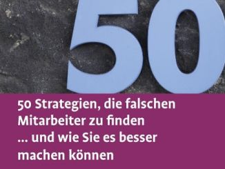 50 Strategien falsche Mitarbeiter zu finden