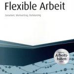 Flexible Arbeit