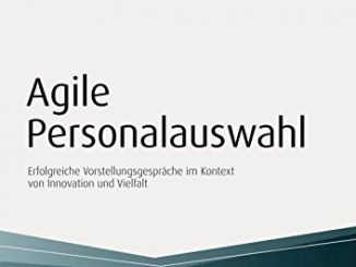 Agile Personalauswahl
