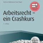 Arbeitsrecht - ein Crashkurs