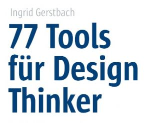 77 Tools Design Thinking