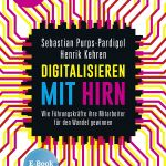 Digitalisierung mit Hirn
