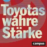 Toyotas wahre Stärke