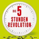 5 Stunden Revolution