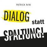 Dialog statt Spaltung